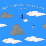 Granny Olltwit Canary Hunter